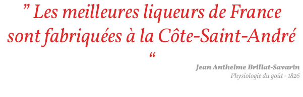 Les meilleures liqueurs de France sont fabriquées à la Côte-Saint-André